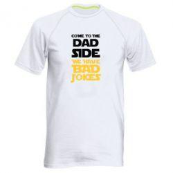 Купить Мужская спортивная футболка Come to the dad side, we have bad jokes, FatLine