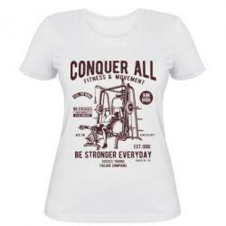 Жіноча футболка Conquer All - FatLine