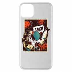 Чехол для iPhone 11 Pro Max Cosmonaut and taxi