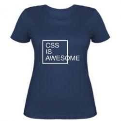 Жіноча футболка CSS is awesome