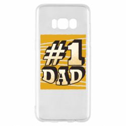 Чехол для Samsung S8 Dad number one