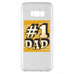 Чехол для Samsung S8+ Dad number one