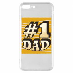 Чехол для iPhone 8 Plus Dad number one