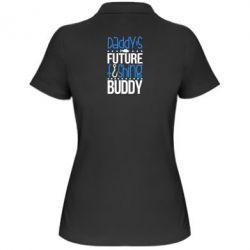 Купить Женская футболка поло Daddy's future fishing buddy, FatLine