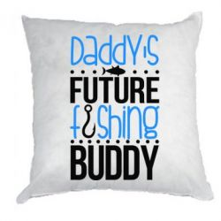 Подушка Daddy's future fishing buddy