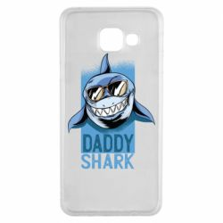 Чехол для Samsung A3 2016 Daddy shark