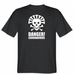 Чоловіча футболка Danger coronavirus!