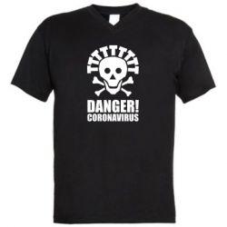 Чоловіча футболка з V-подібним вирізом Danger coronavirus!