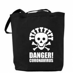 Сумка Danger coronavirus!