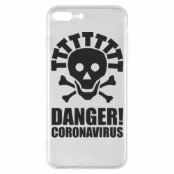 Чохол для iPhone 7 Plus Danger coronavirus!