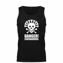 Майка чоловіча Danger coronavirus!