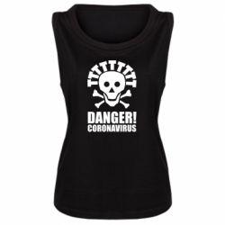Майка жіноча Danger coronavirus!
