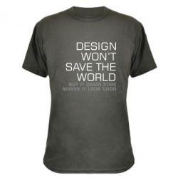 Камуфляжная футболка Design won't save the world