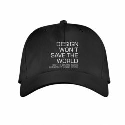 Детская кепка Design won't save the world
