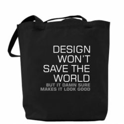 Сумка Design won't save the world