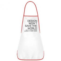 Фартук Design won't save the world