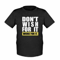Дитяча футболка Dont wish