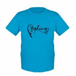 Дитяча футболка Fishing and fishing rod