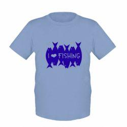 Дитяча футболка I Love Fishing