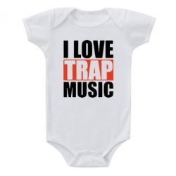 Детский бодик I love TRAP Music - FatLine