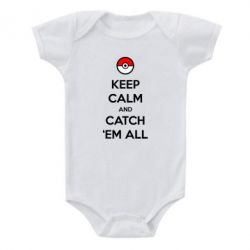 Детский бодик Keep Calm and Catch 'em all! - FatLine