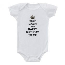 Детский бодик Keep Calm and Happy Birthday to me - FatLine