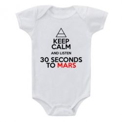 Дитячий бодік Keep Calm and listen 30 seconds to mars