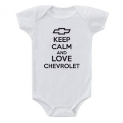 Детский бодик KEEP CALM AND LOVE CHEVROLET