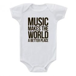 Детский бодик Music makes the world a better place