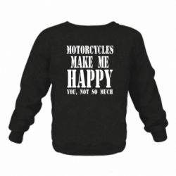Детский реглан Motorcycles make me happy you not so much - FatLine