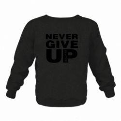 Дитячий реглан (світшот) Never give up 1