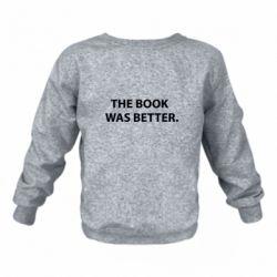 Детский реглан The book was better. - FatLine