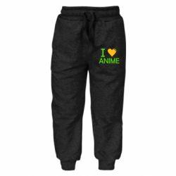 Дитячі штани I love anime