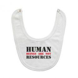 Слинявчик Human beings are not resources