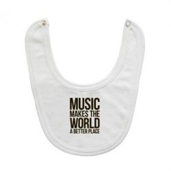 Слюнявчик  Music makes the world a better place - FatLine