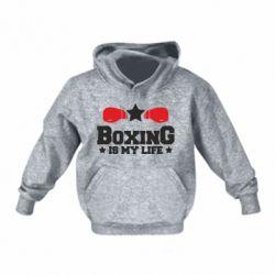 Дитяча толстовка Boxing is my life