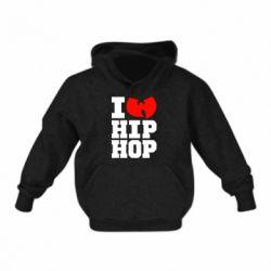 Детская толстовка I love Hip-hop Wu-Tang