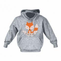 Детская толстовки Of for fox sake - FatLine