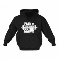 Дитяча толстовка Pain is temporary pride is forever
