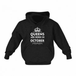 Детская толстовки Queens are born in October - FatLine