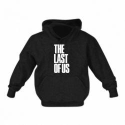 Детская толстовка The Last of Us