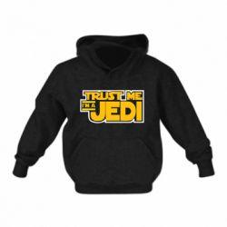Детская толстовка Trust me, I'm a Jedi