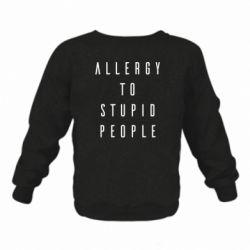 Дитячий реглан (світшот) Allergy To Stupid People