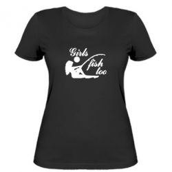 Женская футболка Девушки тоже рыбачат - FatLine