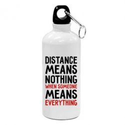 Фляга Distance means nothing when someone means everything