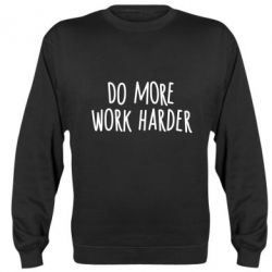 Реглан Do more Work harder