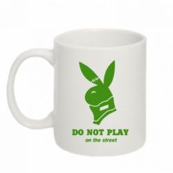 Кружка 320ml Do not play on the street (Playboy) - FatLine