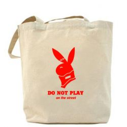 Сумка Do not play on the street (Playboy)