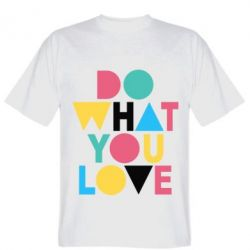 Купить Футболка Do what you love, FatLine