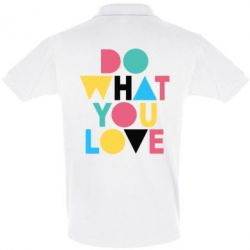 Купить Футболка Поло Do what you love, FatLine
